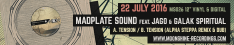 Madplate Sound ft Jago & Galak Spiritual - Tension / (Alpha Steppa Mixes)