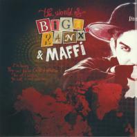 Biga Ranx / Maffi - The World Of Biga Ranx Vol.1
