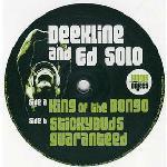 Deekline and Ed Solo - King Of The Bongo