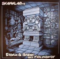 Storm & Break meets Violinbwoy - Skanklab #8