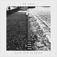 Om Unit - Acid Dub Studies LP