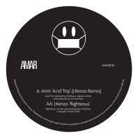 Amit / J:Kenzo - Acid Trip (J:Kenzo Remix) / Righteous