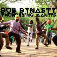 Dub Dynasty - Thundering Mantis LP