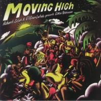 Ashanti Selah & El Gran Latido presents Elkin Robinson - Moving High