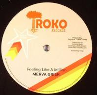 Merva Grier - Feeling Like A Million / We Are One