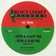Smokey / Keety Roots - Dem A Fight We