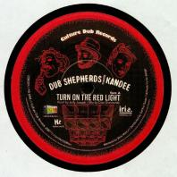Kandee meets Dub Shepherds - Turn On The Red Light / Turn On The Dub Light