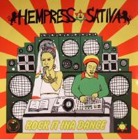 Hempress Sativa - Rock It Ina Dance (Picture Sleeve)
