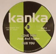 Kanka ft Rod Taylor - Love You