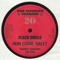Black Omolo / Humble Brother - Run Come Rally (Kai dub mix)