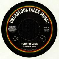 Dreadlock Tales - Horn Of Zion / Dub Of Zion