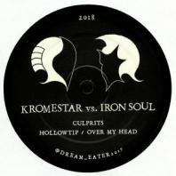 Kromestar / Iron Soul - Culprits / Hollowtip / Over My Head