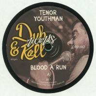 Tenor Youthman / Bademah - Dub A Run / Blood A Run
