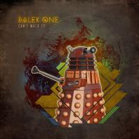 Dalek One - Can't Walk EP