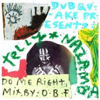 Nazamba & O.B.F - Do Me Right ft Telly