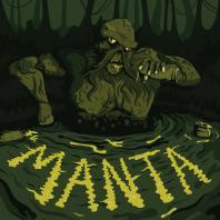 Manta - It Lurks / Zealot