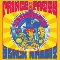 Prince Fatty & Shniece - Black Rabbit