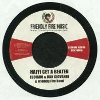 Luciano / Dan Giovanni / Friendly Fire Band / Myki Tuff - Haffi Get A Beaten / M