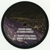Addison Groove - Shango Remixes