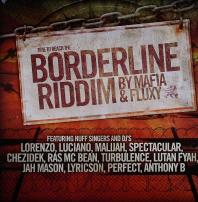 Various Artists / Mafia & Fluxy - Borderline Riddim