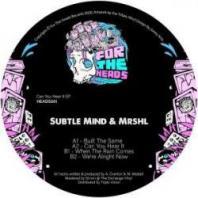 Subtle Mind & mrshl - Can You Hear It EP