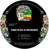 Chief Kaya & MiKrodot - Power Of Sound EP