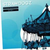 Strawdogz feat Pupajim - Dogstepperz EP #1
