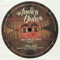Danman / Indica Dubs / Conscious Sounds - Jah Love Is True