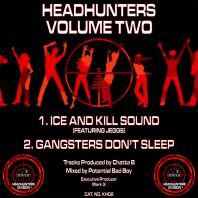 Chatta B & Potential Bad Boy - Headhunters Volume 2