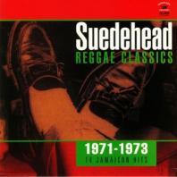 Various Artists - Suedehead: Reggae Classics 1971-1973