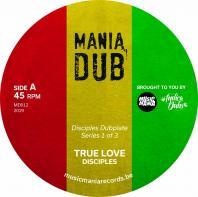 Disciples - True Love / True Dub