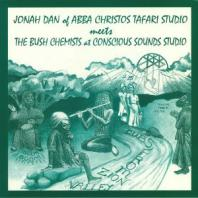 Jonah Dan meets The Bush Chemists - Dubs From Zion Valley