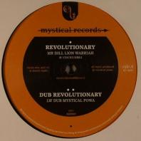 Mr Dill Lion Warriah / Mystical Powa / Anayah Roots - Revolutionary