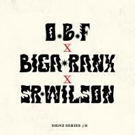 O.B.F -  Signz Series #6