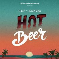 OBF & Nazamba - Hot Beer
