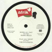 Barry Biggs / The Dynamites / Clarence Wears - Work All Day