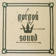 Gorgon Sound - Gorgon Sound EP