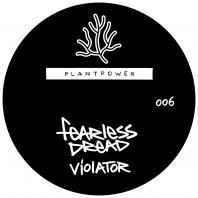 Fearless Dread - Violator / New Horizons