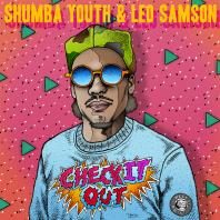 Shumba Youth and Leo Samson - Check It Out
