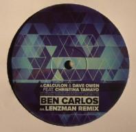 Calculon & Dave Owen ft. Christina Tamayo - Ben Carlos / (Lenzman Remix)