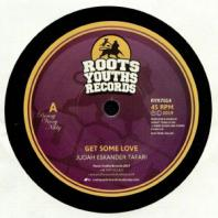 Judah Eskender Tafari / Robert Tribulation - Get Some Love / Dub Machine