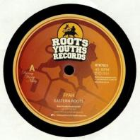Eastern Roots - Fyah / Burning Dub
