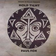Paul Fox - Hold Tight