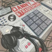 Danny T / Tradesman - Built For Sound