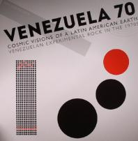 Various Artists - Venezuela 70: Cosmic Visions Of A Latin American Earth