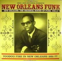 Various Artists - New Orleans Funk Vol 4: Voodoo Fire In New Orleans 1951-77