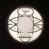 Kandake / Dougie Conscious - Ancient Ting