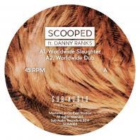 Scooped - Worldwide Slaughter ft. Danny Ranks