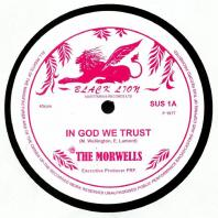 The Morwells - In God We Trust / Back-A-Yard