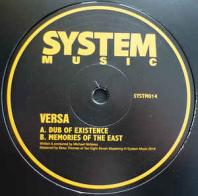 Versa - Dub Of Existence / Memorise Of The East